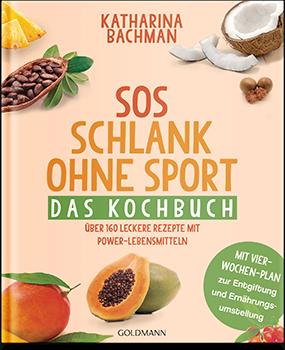 SOS - Schlank ohne Sport. Das Kochbuch. Buchcover klein